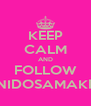 KEEP CALM AND FOLLOW VANIDOSAMAKEUP - Personalised Poster A4 size