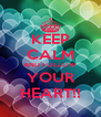 KEEP CALM AND FOLLOW YOUR HEART!! - Personalised Poster A4 size