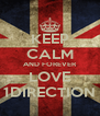 KEEP CALM AND FOREVER LOVE 1DIRECTION - Personalised Poster A4 size