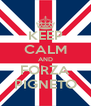 KEEP CALM AND FORZA PIGNETO - Personalised Poster A4 size