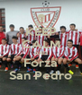 KEEP CALM AND Forza San Pedro - Personalised Poster A4 size