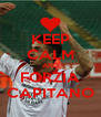 KEEP CALM AND FORZIA CAPITANO - Personalised Poster A4 size