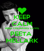 KEEP CALM AND FREAKING LOVE PEETA  MELLARK - Personalised Poster A4 size