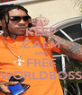 KEEP CALM AND FREE WORLDBOSS - Personalised Poster A4 size