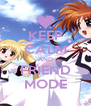 KEEP CALM AND FRIEND MODE - Personalised Poster A4 size