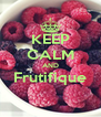 KEEP CALM AND Frutifique  - Personalised Poster A4 size