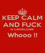 KEEP CALM AND FUCK A CAPRICORN  Whooo !!  - Personalised Poster A4 size