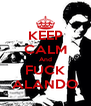 KEEP CALM And FUCK ALANDO - Personalised Poster A4 size