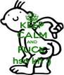 KEEP CALM AND FUCK hsn kh :) - Personalised Poster A4 size