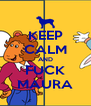 KEEP CALM AND FUCK MAURA - Personalised Poster A4 size