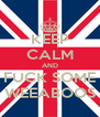 KEEP CALM AND FUCK SOME WEEABOOS - Personalised Poster A4 size