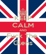 KEEP CALM AND Fuck The  Glens - Personalised Poster A4 size