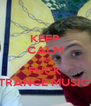 KEEP CALM AND FUCK TRANCE MUSIC  - Personalised Poster A4 size