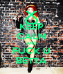 KEEP CALM AND FUCK U BETTA - Personalised Poster A4 size