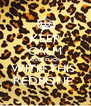 KEEP CALM AND FUCK  WITH THIS  REDBONE  - Personalised Poster A4 size