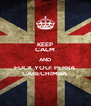 KEEP CALM AND FUCK YOU! PERRA CARECHIMBA - Personalised Poster A4 size