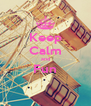 Keep Calm and Fun  - Personalised Poster A4 size