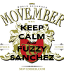 KEEP CALM AND FUZZY SANCHEZ - Personalised Poster A4 size