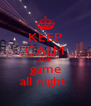 KEEP CALM AND game all night  - Personalised Poster A4 size