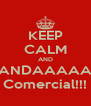 KEEP CALM AND GANDAAAAAA Comercial!!! - Personalised Poster A4 size
