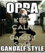 KEEP CALM AND Gandalf Style - Personalised Poster A4 size