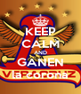 KEEP CALM AND GANEN la corona - Personalised Poster A4 size