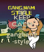 KEEP CALM AND gangbang style - Personalised Poster A4 size