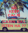 KEEP CALM AND GARIN GAS İSTEN HA ?? - Personalised Poster A4 size