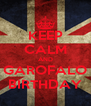 KEEP CALM AND GAROFALO BIRTHDAY - Personalised Poster A4 size