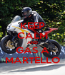 KEEP CALM AND GAS A MARTELLO - Personalised Poster A4 size