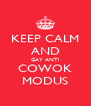 KEEP CALM AND GAY ANTI COWOK MODUS - Personalised Poster A4 size
