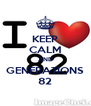 KEEP CALM AND GENERATIONS 82 - Personalised Poster A4 size