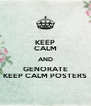 KEEP CALM AND GENORATE KEEP CALM POSTERS - Personalised Poster A4 size
