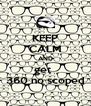 KEEP CALM AND get   360 no scoped - Personalised Poster A4 size