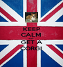 KEEP CALM AND GET A CORGI - Personalised Poster A4 size