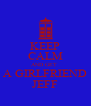 KEEP CALM AND GET  A GIRLFRIEND JEFF - Personalised Poster A4 size