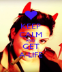 KEEP CALM AND GET A-LIFE - Personalised Poster A4 size
