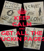 KEEP CALM AND GET ALL THE FUCKIN PAGES! - Personalised Poster A4 size