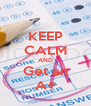 KEEP CALM AND Get an A+ - Personalised Poster A4 size