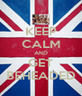 KEEP CALM AND GET BEHEADED - Personalised Poster A4 size