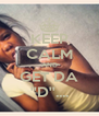 KEEP CALM AND GET DA ''D''.... - Personalised Poster A4 size