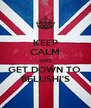 KEEP CALM AND GET DOWN TO  BELUSHI'S - Personalised Poster A4 size