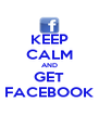 KEEP CALM AND GET FACEBOOK - Personalised Poster A4 size