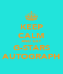 KEEP CALM AND GET G-STARS AUTOGRAPH - Personalised Poster A4 size