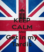 KEEP CALM AND Get in my Tardis - Personalised Poster A4 size