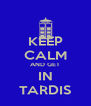 KEEP CALM AND GET IN TARDIS - Personalised Poster A4 size