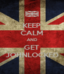 KEEP CALM AND GET JOHNLOCKED - Personalised Poster A4 size