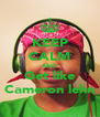 KEEP CALM AND Get like Cameron lehn - Personalised Poster A4 size