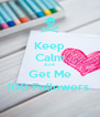 Keep Calm And Get Me 100 Followers  - Personalised Poster A4 size