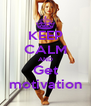 KEEP CALM AND Get motivation - Personalised Poster A4 size